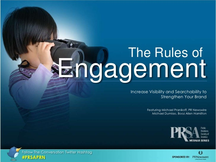 The Rules of<br />Engagement<br />Increase Visibility and Searchability to<br /> Strengthen Your Brand<br />Featuring Mich...