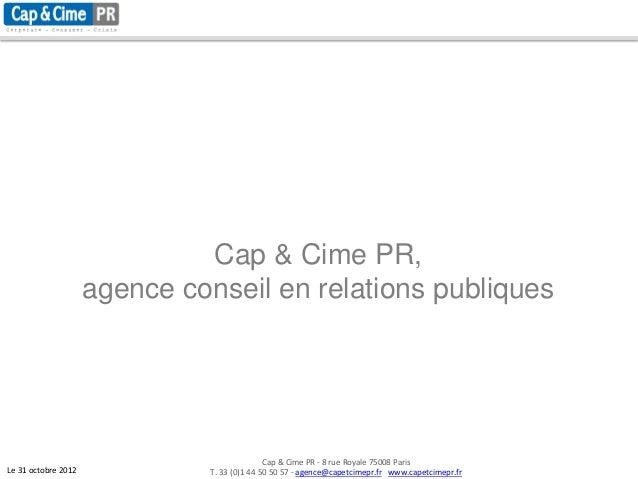 Cap & Cime PR,                     agence conseil en relations publiques                                              Cap ...