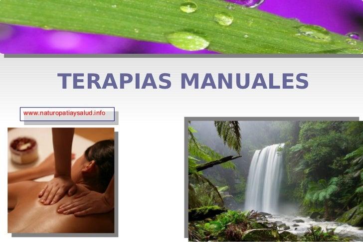 TERAPIAS MANUALES www.naturopatiaysalud.info