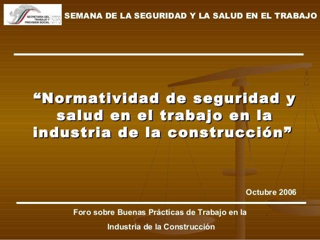 """""""""""Normatividad de seguridad yNormatividad de seguridad y salud en el trabajo en lasalud en el trabajo en la industria de l..."""
