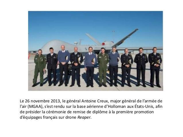 Le 26 novembre 2013, le général Antoine Creux, major général de l'armée de l'air (MGAA), s'est rendu sur la base aérienne ...