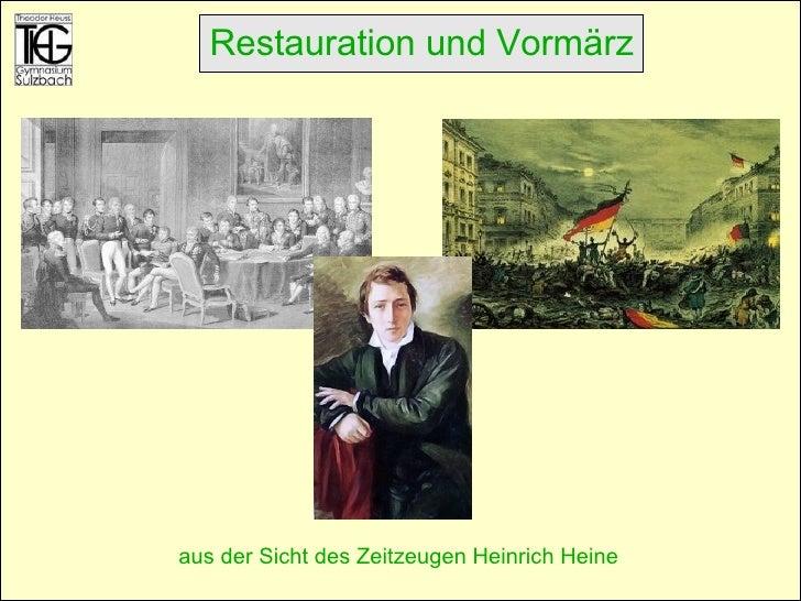 aus der Sicht des Zeitzeugen Heinrich Heine