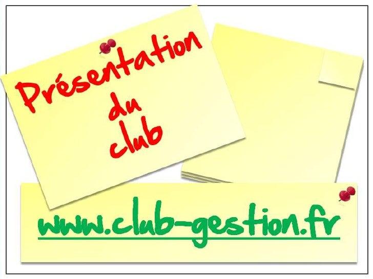 Présentation du Club de Gestion