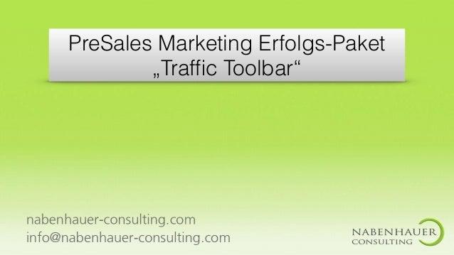"PreSales Marketing Erfolgs-Paket ""Traffic Toolbar"""