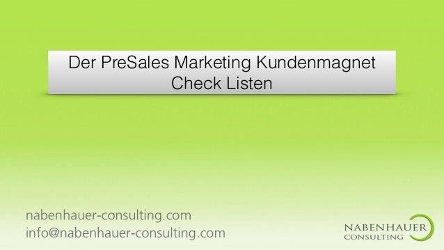 Der PreSales Marketing Kundenmagnet Check Listen