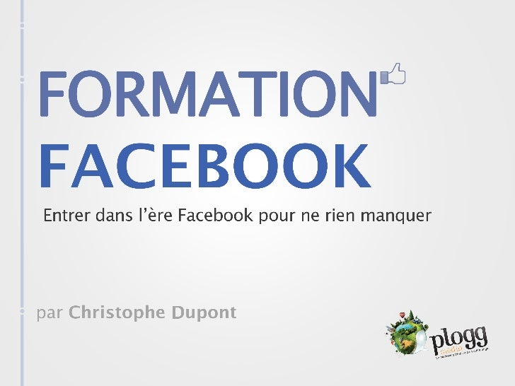 Formation Facebook Christophe Dupont