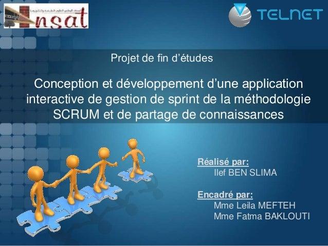Conception et développement d'une application interactive de gestion de sprint de la méthodologie SCRUM et de partage de c...
