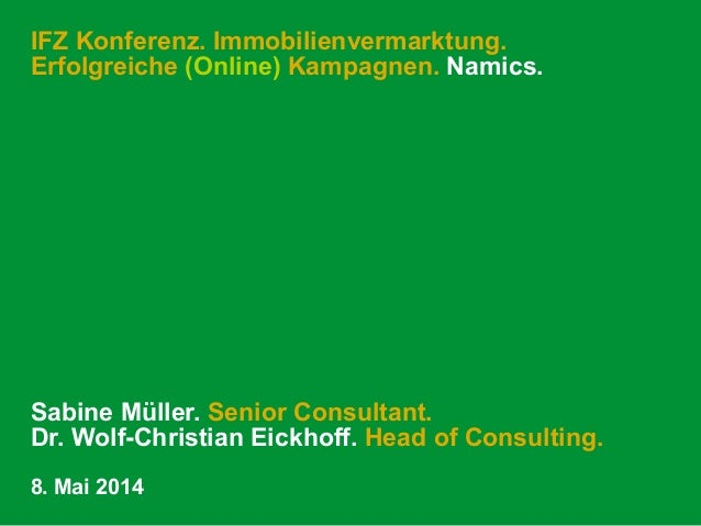 IFZ Konferenz. Immobilienvermarktung. Erfolgreiche (Online) Kampagnen. Namics.