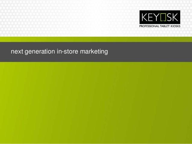 next generation in-store marketing