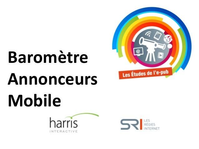 Baromètre Annonceurs Mobile