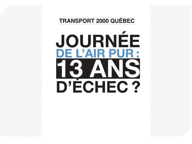 Conférence de presse TRANSPORT 2000 QUÉBEC 3 JUIN 2009
