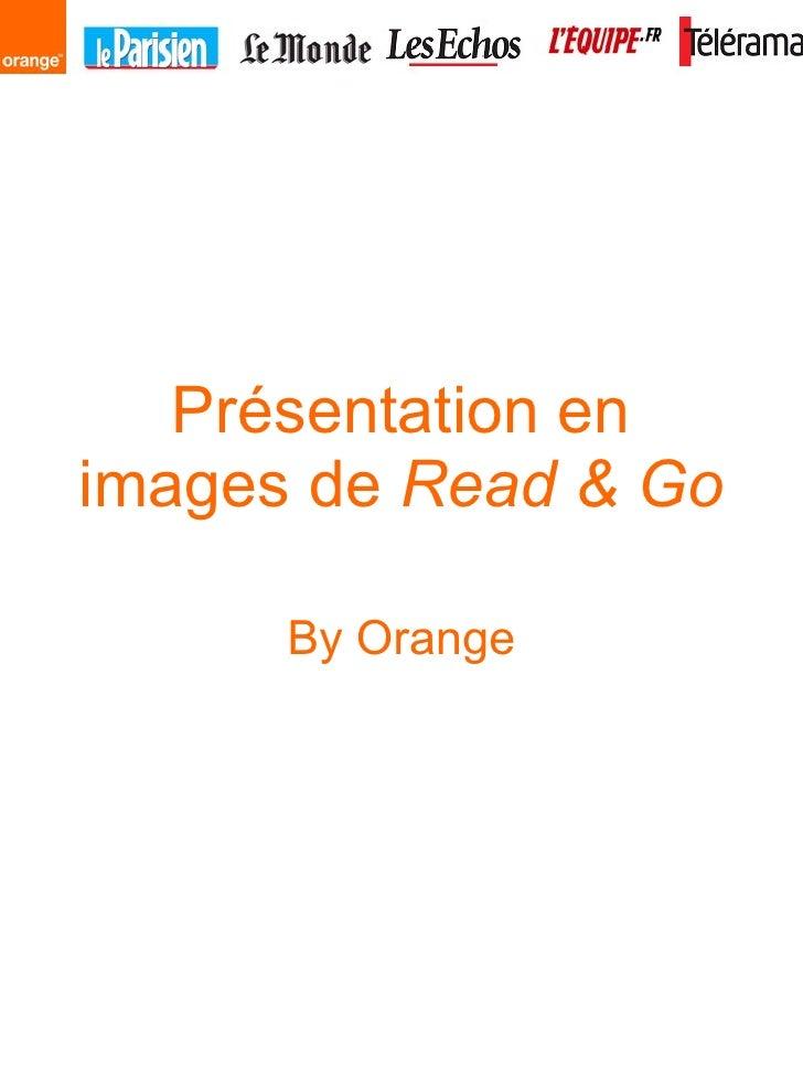Présentation en images de  Read & Go By Orange