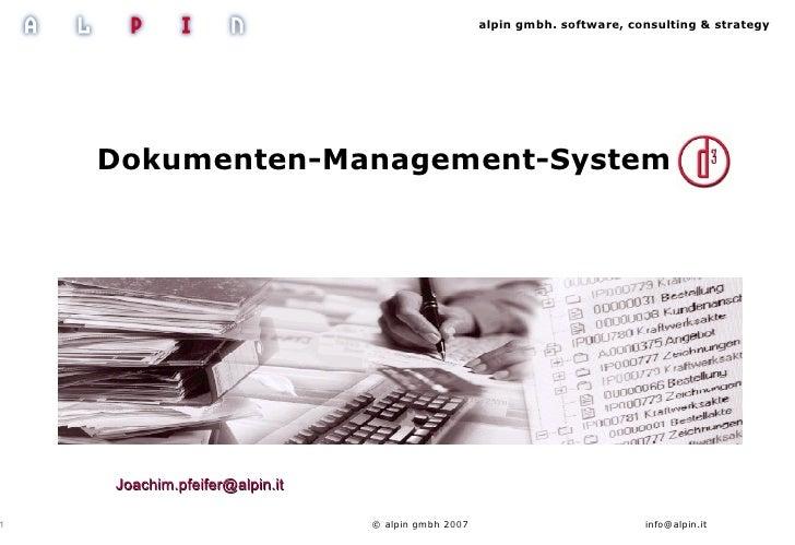 alpin gmbh. software, consulting & strategy          Dokumenten-Management-System d.3                Joachim.pfeifer@alpin...