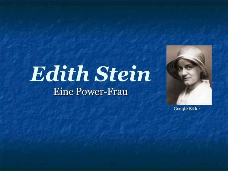 Edith Stein Eine Power-Frau Google Bilder