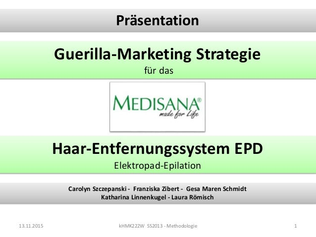 Präsentation Guerilla-Marketing Strategie für das Carolyn Szczepanski - Franziska Zibert - Gesa Maren Schmidt Katharina Li...