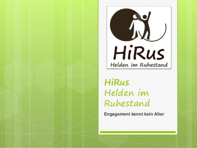 HiRus Helden im Ruhestand Engagement kennt kein Alter