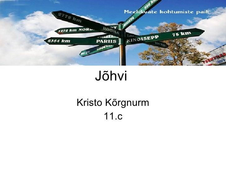 Jõhvi Kristo Kõrgnurm 11.c