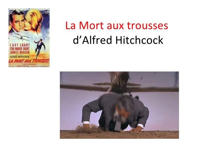La Mort aux trousses  d'Alfred Hitchcock