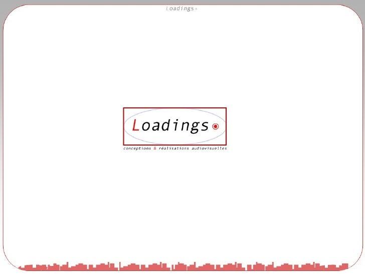 Presentation Loadings