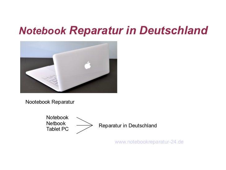 Notebook Reparatur in Deutschland Nootebook Reparatur         Notebook         Netbook       Reparatur in Deutschland     ...