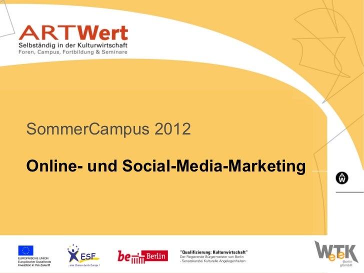 Präsentation Online & Social Media Marketing - Artwert Sommer-Campus