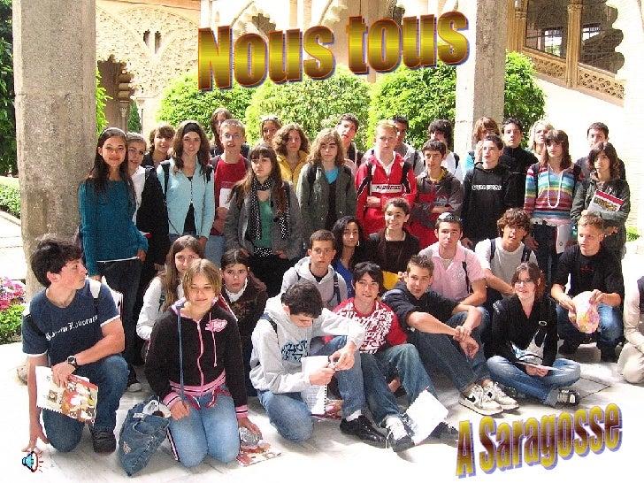 Nous tous  A Saragosse