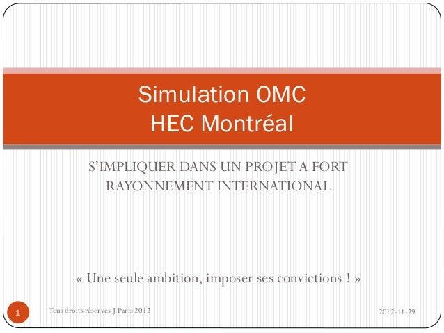 Simulation OMC                                  HEC Montréal                S'IMPLIQUER DANS UN PROJET A FORT             ...