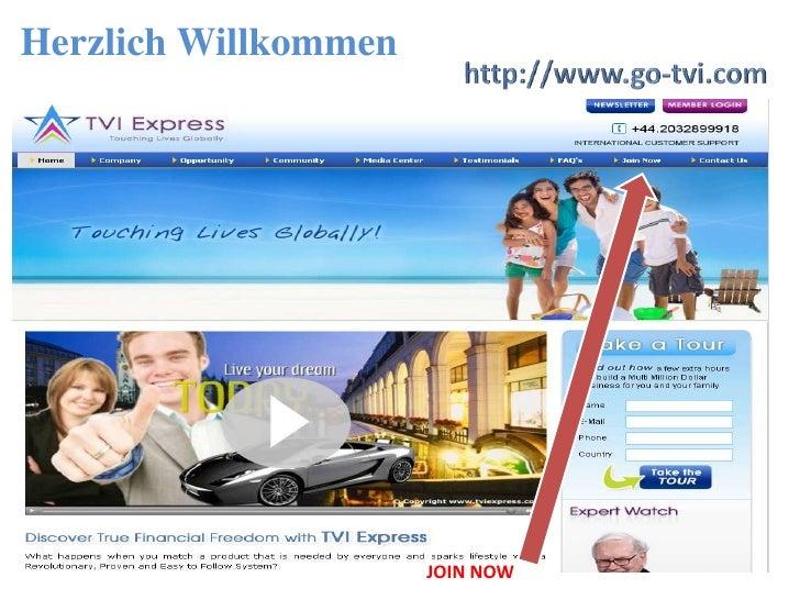 Herzlich Willkommen <br />http://www.go-tvi.com<br />JOIN NOW<br />
