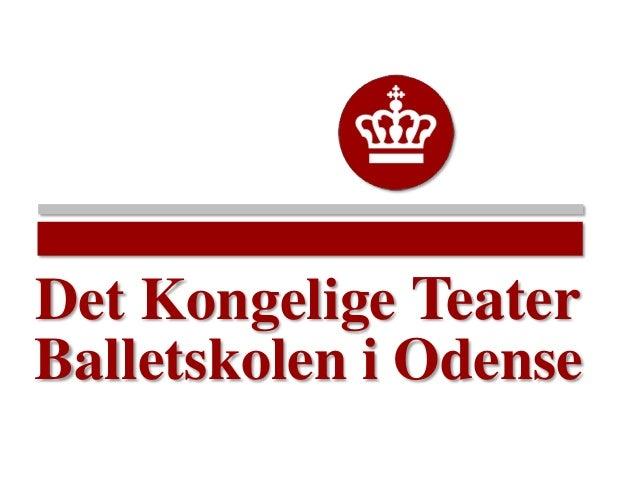 Balletskolen i Odense Det Kongelige Teater