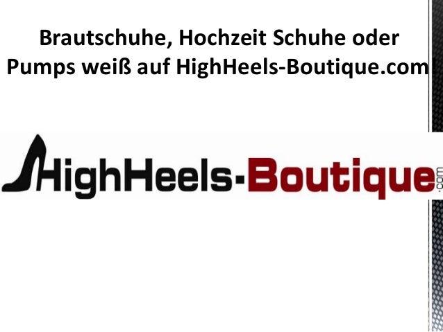 Brautschuhe, Hochzeit Schuhe oderPumps weiß auf HighHeels-Boutique.com!