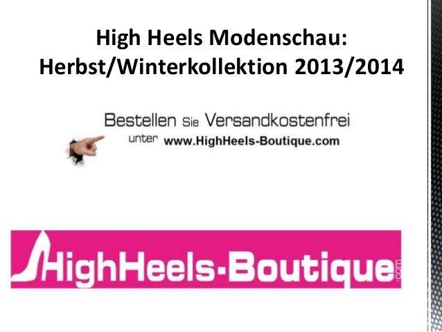 High Heels Modenschau: Herbst/Winterkollektion 2013/2014