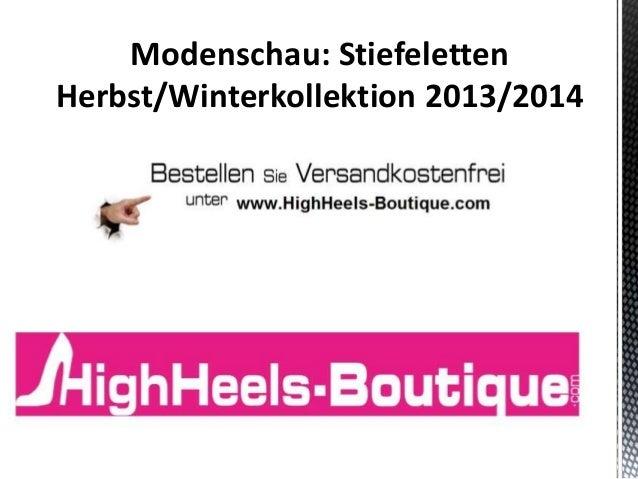 Modenschau: Stiefeletten Herbst/Winterkollektion 2013/2014