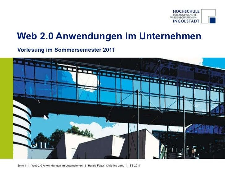 Web 2.0 Anwendungen im Unternehmen Vorlesung im Sommersemester 2011