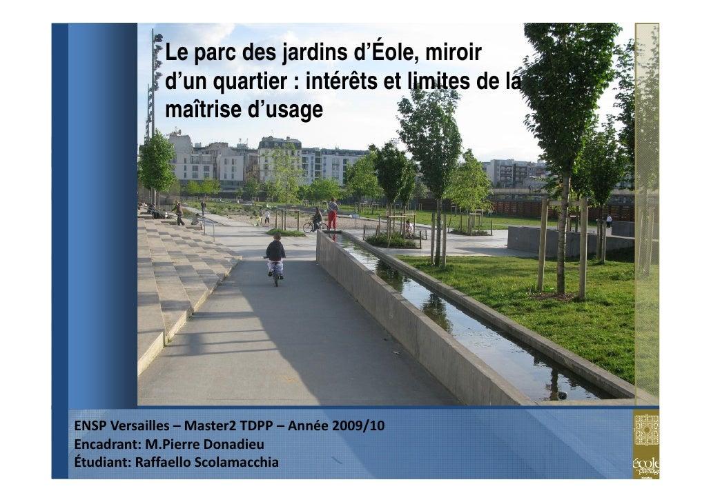 Le parc des jardins d'Éole, miroir             d'un quartier : intérêts et limites de la             maîtrise d'usageENSP...