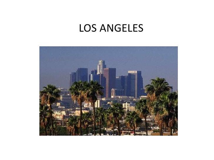 LOS ANGELES <br />