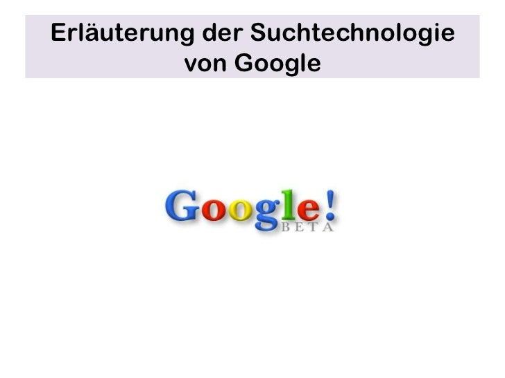 Erläuterung der Suchtechnologie von Google<br />