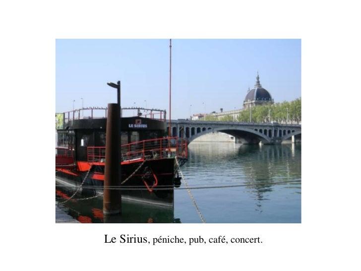 Le Sirius, péniche, pub, café, concert.