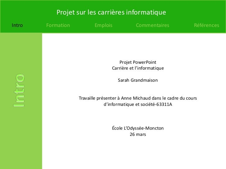 Projet sur les carrières informatiqueIntro   Formation          Emplois             Commentaires                Références...