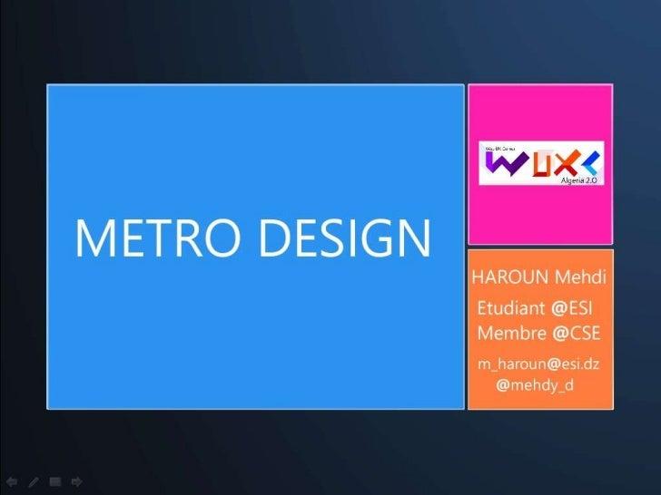 Metro design