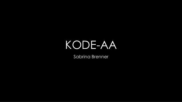 KODE-AA Sabrina Brenner