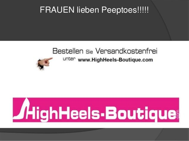 FRAUEN lieben Peeptoes!!!!!