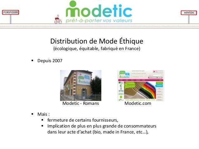 Distribution de Mode Éthique          (écologique, équitable, fabriqué en France) Depuis 2007              Modetic - Roma...
