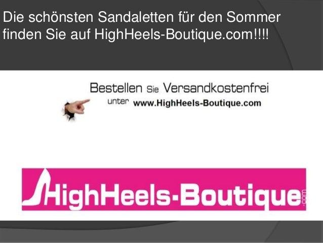 Die schönsten Sandaletten für den Sommer finden Sie auf HighHeels-Boutique.com!!!!