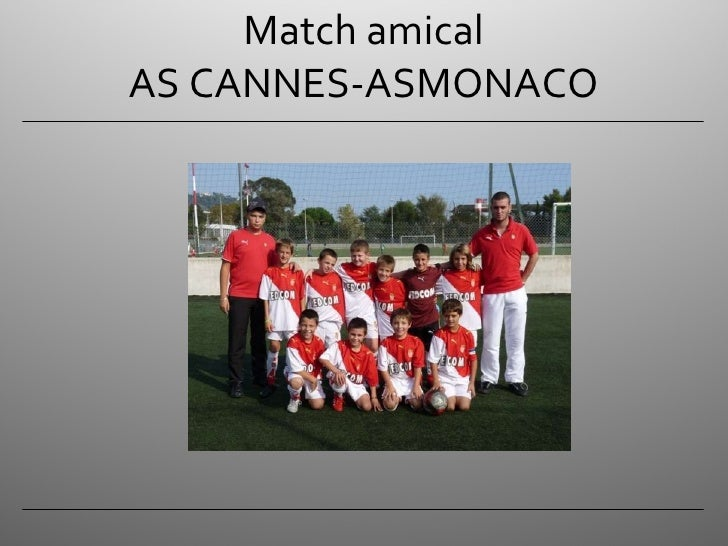 Match amical AS CANNES-ASMONACO