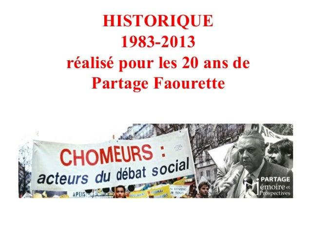 HISTORIQUE 1983-2013 réalisé pour les 20 ans de Partage Faourette