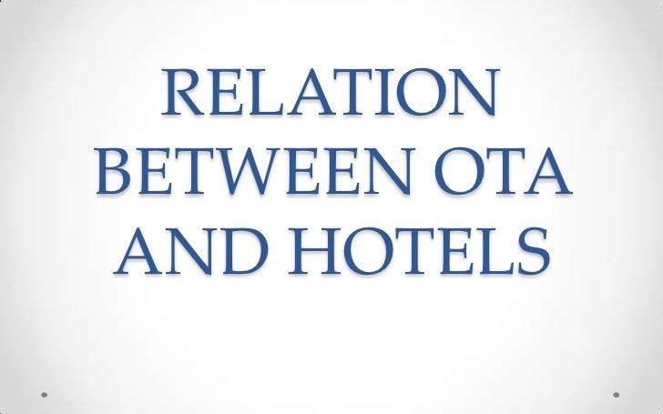 RELATIONBETWEEN OTAAND HOTELS