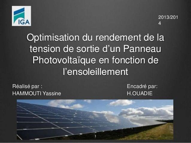 Optimisation du rendement de la  tension de sortie d'un Panneau  Photovoltaïque en fonction de  l'ensoleillement  Réalisé ...