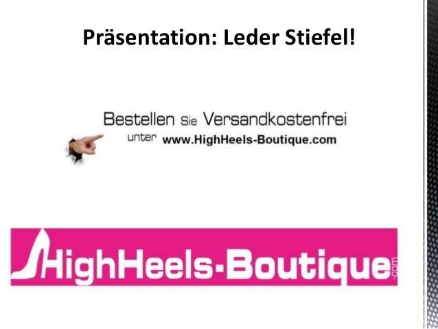 Präsentation: Leder Stiefel!