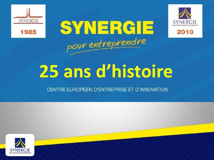 SYNERGIE 25 ANS AU SERVICE DES CREATEURS<br />25 ans d'histoire<br />