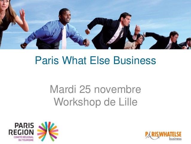 Paris What Else Business Mardi 25 novembre Workshop de Lille